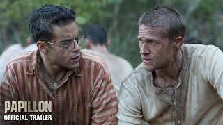 PAPILLON | Official Trailer