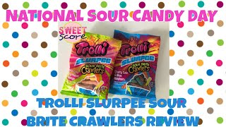 National Sour Candy Day   Trolli Slurpee Sour Brite Crawlers Video Review