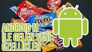 """Android'in Yeni Sürümü """"Android M"""" Ile Gelen Yeni Özellikler"""