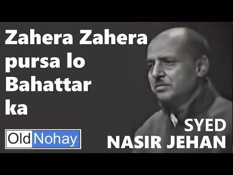 Old Nauha - Zahera Zahera Pursa lo bahattar ka