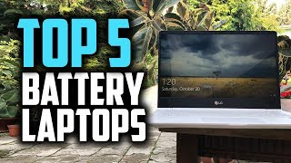 Top 5 Laptops With The Longest Battery Life - Which Laptop Has The Best Battery Life?