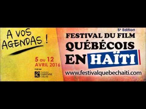 Festival du film Québécois en HAITI 2016 - Interview Radio Vision 2000