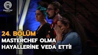 MasterChef Türkiye'ye veda eden isim belli oldu! | 24. Bölüm | MasterChef Türkiye
