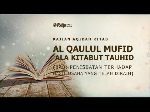Al Qaulul Mufid 'Ala Kitabut Tauhid   Ustadz Abu Haidar As Sundawy