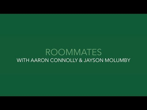 #IRLU21 ROOMMATES | Aaron Connolly & Jayson Molumby