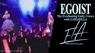 "EGOIST【LIVE 2017】 The Everlasting Guilty Crown with ""GARNiDELiA"" [Full HD]"