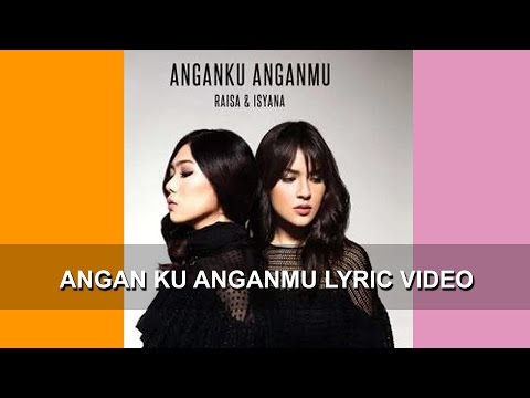 download lagu Raisa Andriana & Isyana Sarasvati - Anganku Anganmu    Animation gratis
