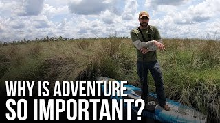 Why is Adventure So Important?