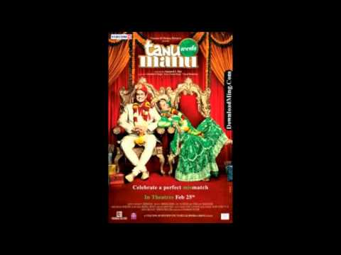 Sadi Gali - Tanu Weds Manu 2011 Full Song (HD) 1080p - Lehmber...
