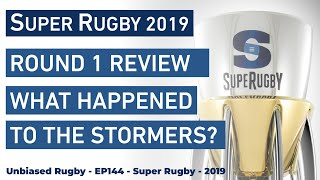 What happened to the Stormers? Round 1 Review Super Rugby