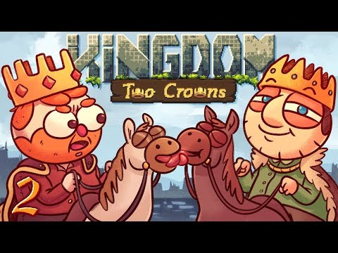 Crendy Potter & the Stuffed Up Cox | Kingdom Two Crowns w/ Cox n Crendor | Part 2
