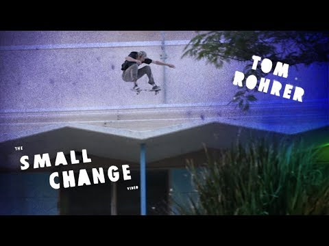 Tom Rohrer | Small Change