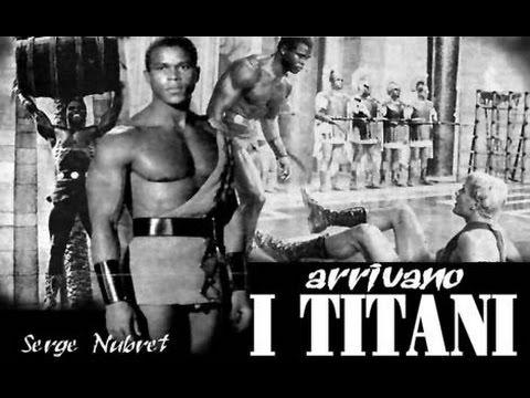 Les Titans (1962) Serge Nubret & Giuliano Gemma