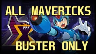 All Bosses / Buster Only (MegaMan X1~X8) No Damage - Hard/Xtreme
