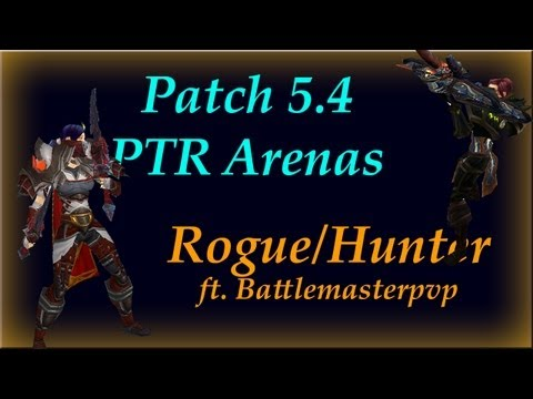 Patch 5.4 Ptr - 2200 Mmr 2s Arena (1080p) Rogue hunter - World Of Warcraft Mists Of Pandaria Pvp video