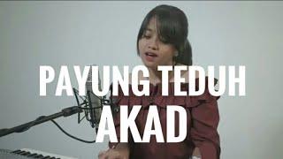 download lagu Payung Teduh - Akad Cover By Hanin Dhiya Potongan gratis