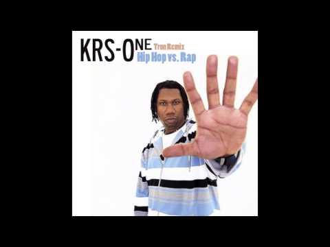 KRS-One - Hip Hop vs Rap (Tron Remix)