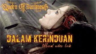 QUEEN OF DARKNESS - Dalam kerinduan gothic metal