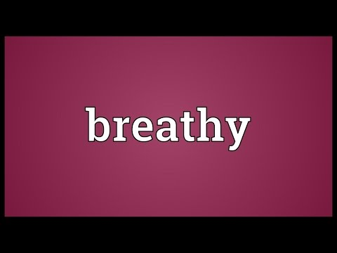 Header of breathy