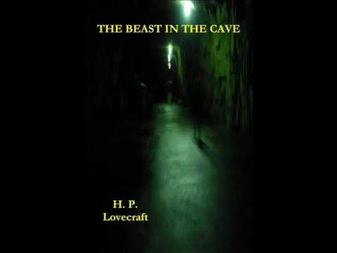 THE BEAST IN THE CAVE by H P LOVECRAFT (Audiobook)