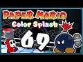 PAPER MARIO: COLOR SPLASH Part 69: Gewaltige Bob Omb Explosio...