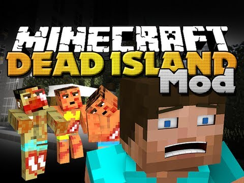 Minecraft Mods - Dead Island Mod - New Mobs. Items. and Structures!