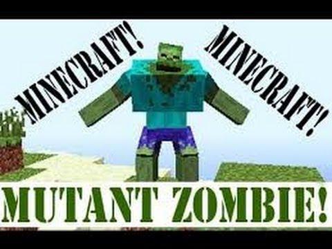 [FR] Minecraft Mod Showcase Mutant Mod Episode: 5: Part 2: Mutant Zombie.