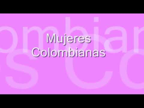 Mujeres Colombianas