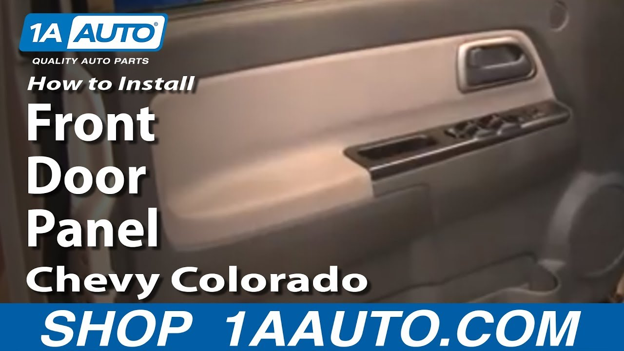 how to install replace remove front door panel chevy colorado 04 12 youtube. Black Bedroom Furniture Sets. Home Design Ideas