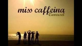 miss caffeina-nada parece suficiente