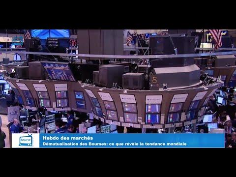 Hebdo des marchés: démutualisation des Bourses, ce que révèle la tendance mondiale