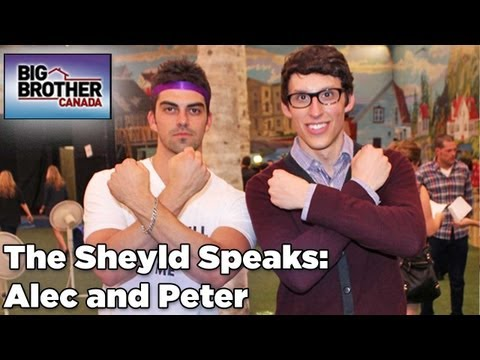 The Sheyld Speaks: Peter &amp; Alec from Big Brother Canada Interview from Rob Has a Podcast