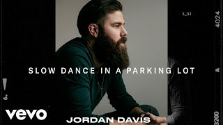Jordan Davis Slow Dance In A Parking Lot