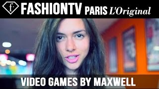 Video Games by Maxwell | FashionTV
