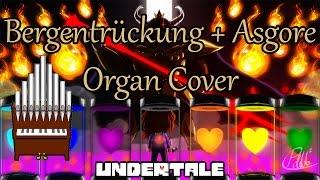 Bergentrückung + Asgore (Undertale) Organ Cover