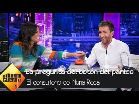 ¿Pablo Motos y Nuria Roca han estado liados? La pregunta del botón del pánico - El Hormiguero 3.0