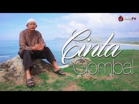 Nasehat Pelembut Hati: Cinta Gombal - Ustadz Badrusalam Lc.