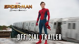FIRST OFFICIAL Trailer for Spider-Man: Homecoming
