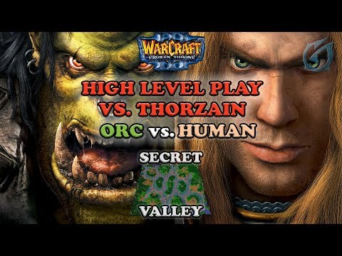 Grubby | Warcraft 3 The Frozen Throne | Orc v HU - High Level Play vs. ThorZaIN - Secret Valley