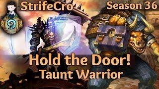 Hearthstone Taunt Warrior: Hold the Door