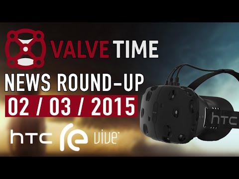 Valve + HTC Partner For VR Tech! (2nd Mar 2015) - ValveTime News Round-Up