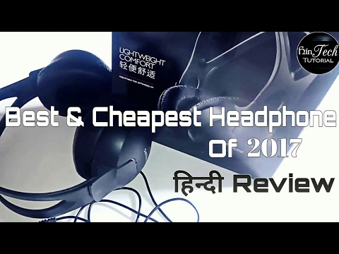 Best And Cheapest Headphone Of 2017 With Full Review In Hindi