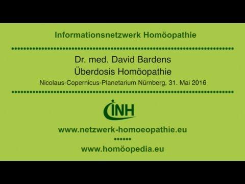 Überdosis Homöopathie • Dr. med. David Bardens • Nürnberg 31.05.2016