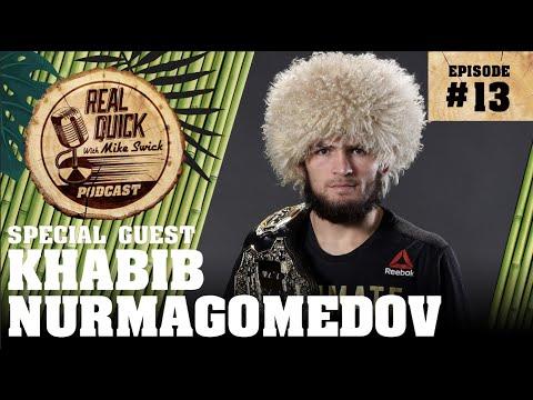Real Quick With Mike Swick Podcast #13: Khabib Nurmagomedov