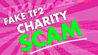 [TF2] FAKE CHARITY EVENT SCAM