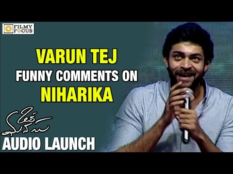 Varun Tej Funny Speech about Niharika at Oka Manasu Audio Launch - Filmyfocus.com