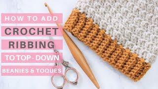 Crochet Ribbing Tutorial *Video Tutorial & Pattern Ideas*