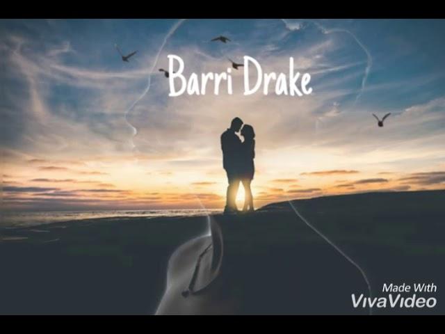 Barri Drake - Une vie à deux - (audio+lyrcics)🇬 thumbnail