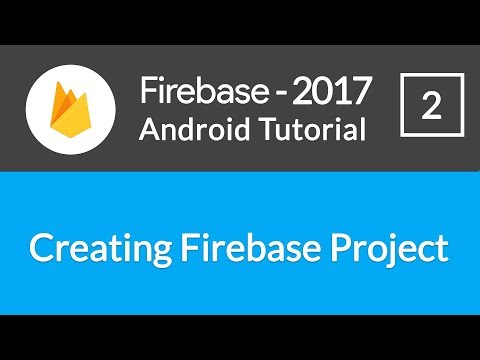 Android Studio Firebase Backend Tutorial #2 - Creating Firebase App Project