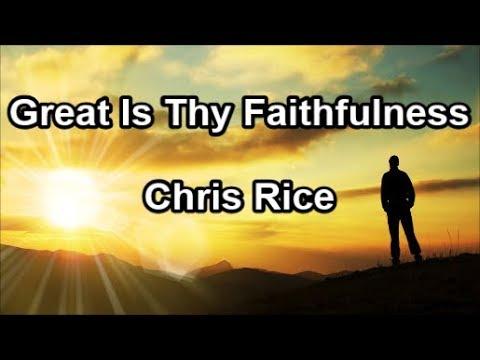 Great Is Thy Faithfulness - Chris Rice (Lyrics)